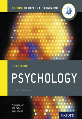 Oxford IB Diploma Programme: Psychology Course Companion | Alexey Popov, Lee Parker, Darren Seath | Oxford University Press