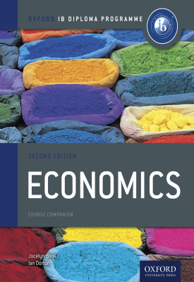 Oxford IB Diploma Programme: Economics Course Companion | Jocelyn Blink, Ian Dorton, | Oxford University Press