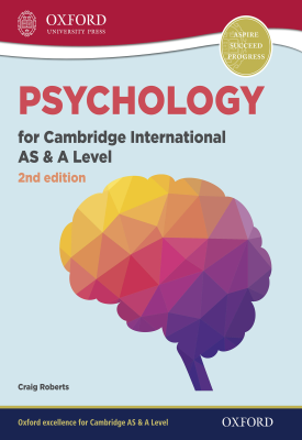 Psychology for Cambridge International AS and A Level | Craig Roberts | Oxford University Press