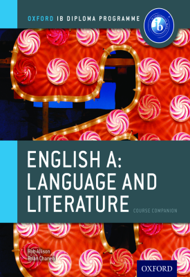 Oxford IB Diploma Programme: English A: Language and Literature Course Companion | Carolyn Hawkins | Oxford University Press