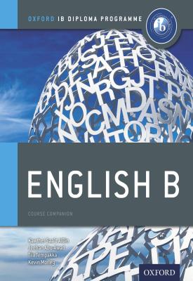 Oxford IB Diploma Programme: English B Course Companion | Kawther Saa'd Aldin, Kawther Saa'd Aldin, Jeehan Abu Awad, Kevin Morley | Oxford University Press