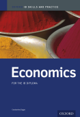 Oxford IB Skills and Practice: Economics for the IB Diploma