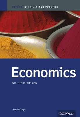 Oxford IB Skills and Practice: Economics for the IB Diploma   Constantine Ziogas   Oxford University Press