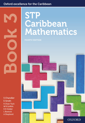 STP Caribbean Mathematics Book 3 | Chandler, Smith, Chan Tack, Wendy Griffith, Kenneth Holder | Oxford University Press