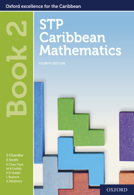 STP Caribbean Mathematics Book 2 | Chandler, Smith, Chan Tack, Wendy Griffith, Kenneth Holder | Oxford University Press