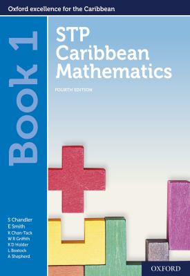 STP Caribbean Mathematics Book 1 | Chandler, Smith, Chan Tack, Wendy Griffith, Kenneth Holder | Oxford University Press