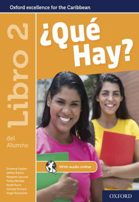 ¿Qué Hay? Libro del Alumno 2 | Christine Haylett | Oxford University Press