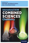 Oxford International AQA Examinations: International GCSE Combined Sciences Chemistry