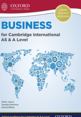Business for Cambridge International AS & A Level | Peter Joyce, Peter Joyce, Dave Milner | Oxford University Press