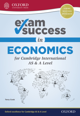 Exam Success in Economics for Cambridge AS & A Level | Terry Cook | Oxford University Press