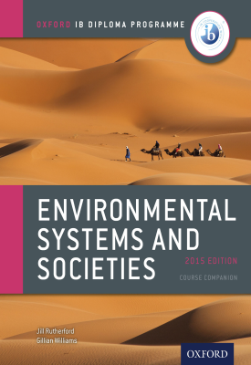 Oxford IB Diploma Programme: Environmental Systems and Societies Course Companion | Jill Rutherford, Gillian Williams | Oxford University Press