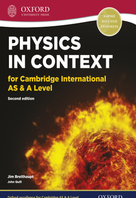 Physics in Context for Cambridge International AS & A Level | Jim Breithaupt | Oxford University Press