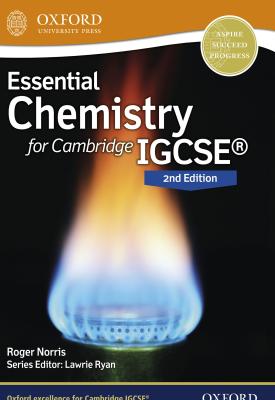 Essential Chemistry for Cambridge IGCSE | Roger Norris, Lawrie Ryan | Oxford University Press