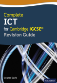 Complete ICT for Cambridge IGCSE® Revision Guide