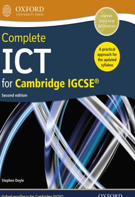 Complete ICT for Cambridge IGCSE® | Stephen Doyle | Oxford University Press