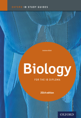 Oxford IB Study Guides: Biology for the IB Diploma | Andrew Allott | Oxford University Press