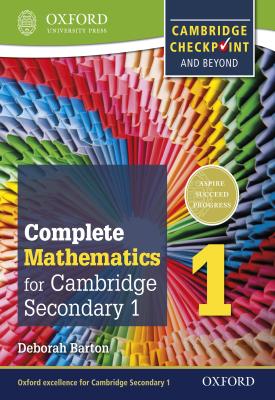 Complete Mathematics for Cambridge Lower Secondary 1: Book 1 | Deborah Barton | Oxford University Press