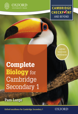 Complete Biology for Cambridge Lower Secondary 1 | Pam Large | Oxford University Press
