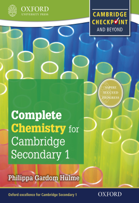Complete Chemistry for Cambridge Lower Secondary 1 | Philippa Gardom Hulme, | Oxford University Press