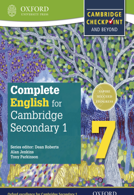 Complete English for Cambridge Lower Secondary 1: Stage 7 | Dean Roberts,Alan Jenkins, Jane Arredondo | Oxford University Press