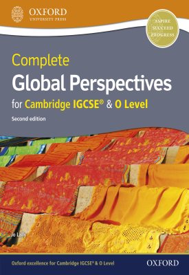 Complete Global Perspectives for Cambridge IGCSE® and O Level | Jo Lally | Oxford University Press