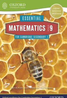 Essential Mathematics for Cambridge Secondary 1: Stage 9 | Sue Pemberton, Patrick Kivlin, Paul Winters | Oxford University Press