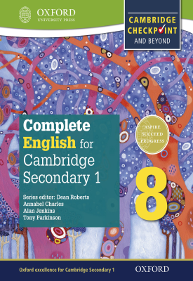 Complete English for Cambridge Lower Secondary 1: Stage 8 | Dean Roberts, Tony Parkinson, Alan Jenkins | Oxford University Press