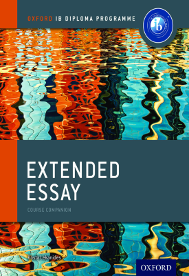 Oxford IB Diploma Programme: Extended Essay Course Companion | Kosta Lekanides | Oxford University Press