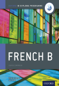 Oxford IB Diploma Programme: French B Course Book Companion