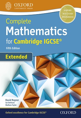 Complete Mathematics for Cambridge IGCSE Student Book (Extended) | David Rayner, Ian Bettison, Mathew Taylor | Oxford University Press
