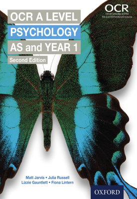 OCR A Level Psychology: AS and Year 1 | Matt Jarvis, Julia Russell, Lizzie Gauntlett, Fiona Lintern | Oxford University Press