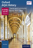 Oxford AQA History: A Level and AS Component 1: Tsarist and Communist Russia 1855-1964