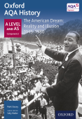Oxford AQA History: A Level and AS Component 2: The American Dream: Reality and Illusion 1945-1980