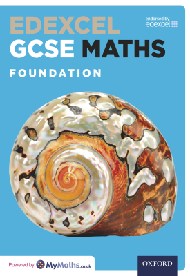Edexcel GCSE Maths: Foundation | Marguerite Appleton, Dave Capewell, Derek Huby, Jayne Kranat, Geoff Fowler, Pete Mullarkey, Katherine Pate, James Nicholson | Oxford University Press
