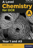A Level Chemistry for OCR A: Year 1 and AS