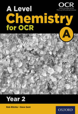 A Level Chemistry for OCR A: Year 2 | Rob Ritchie, Dave Gent | Oxford University Press