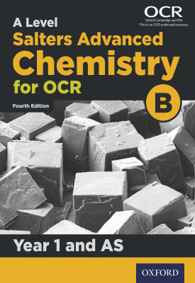 A Level Salters Advanced Chemistry for OCR B: Year 1 and AS | University of York | Oxford University Press