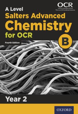 A Level Salters Advanced Chemistry for OCR B: Year 2 | University of York | Oxford University Press