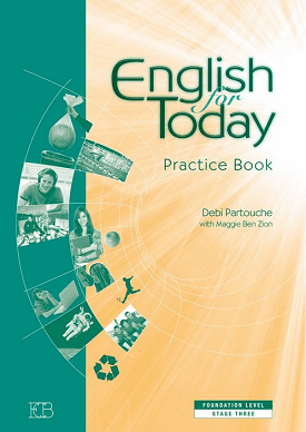 English For Today, Foundation Level, Stage 3 - Practice Book | Meggie Ben Zion | Eric Cohen Books