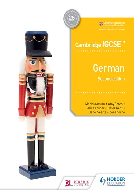 Cambridge IGCSE™ German Student Book Second Edition | Mariela Affum, Amy Bates, Alice Gruber | Hodder