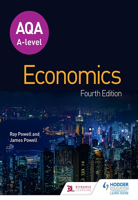 AQA A-level Economics Fourth Edition | Ray Powell, James Powell | Hodder