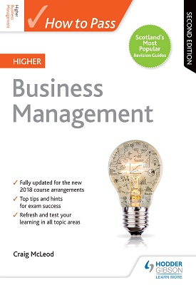 How to Pass - Higher Business Management - Second Edition | Craig McLeod | Hodder