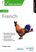 How to Pass Higher French: Second Edition