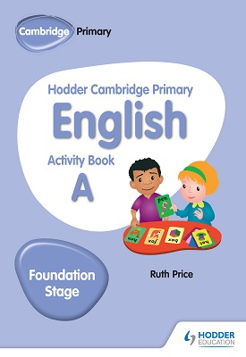 Hodder Cambridge Primary English Activity Book A Foundation Stage | Ruth Price | Hodder