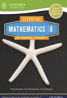 Essential Mathematics for Cambridge Lower Secondary Stage 8 | Sue Pemberton, Patrick Kivlin, Paul Winters | Cambridge