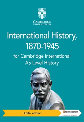 Cambridge International AS Level History International History, 1870-1945 | Phil Wadsworth, Patrick Walsh-Atkins | Cambridge‎