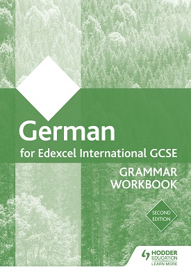 Edexcel International GCSE German Grammar Workbook Second Edition | Helen Kent | Hodder