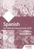 Edexcel International GCSE Spanish Grammar Workbook Second Edition