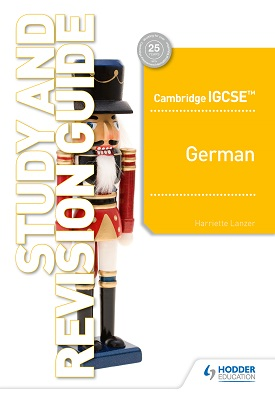 Cambridge IGCSE™ German Study and Revision Guide | Harriette Lanzer | Hodder