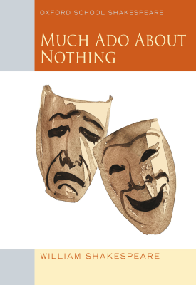 Oxford School Shakespeare: Much Ado About Nothing | Roma Gill | Oxford University Press